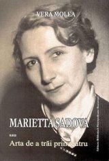 """Selecţia Formula As - Vera Molea, """"Marietta Sadova sau Arta de a trăi prin teatru"""""""