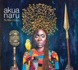 """Akua Naru - """"Accesul femeilor este limitat pe scena hip hop. Încerc să umplu vidul"""""""