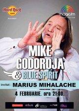 """MIKE GODOROJA & Blue Spirit - """"Bluesul nu intră cu forţa în casa nimănui"""""""