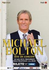 """MICHAEL BOLTON - """"Dacă munceşti cu ardoare, visele devin realitate"""""""