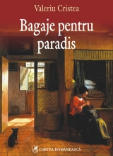 Carte - Valeriu Cristea, Bagaje pentru paradis