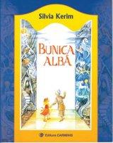 """In pragul Zilei Copiilor, o carte cadou: """"Bunica Alba"""", de Silvia Kerim"""