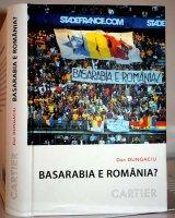 Basarabia e Romania! - DAN DUNGACIU